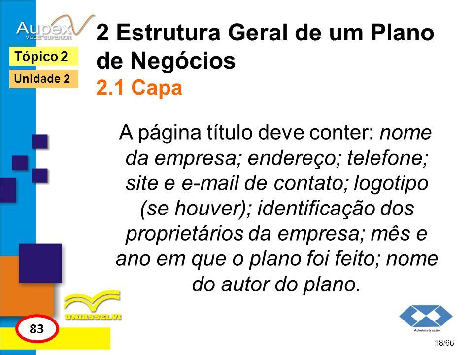 2 Estrutura Geral de um Plano de Negócios 2.1 Capa