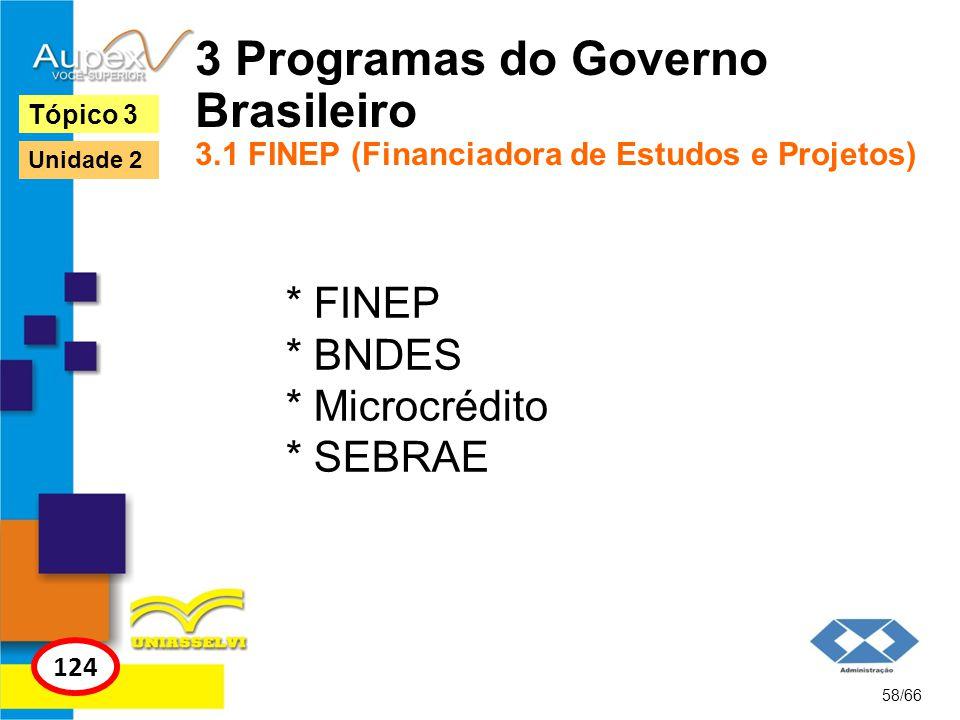 3 Programas do Governo Brasileiro 3