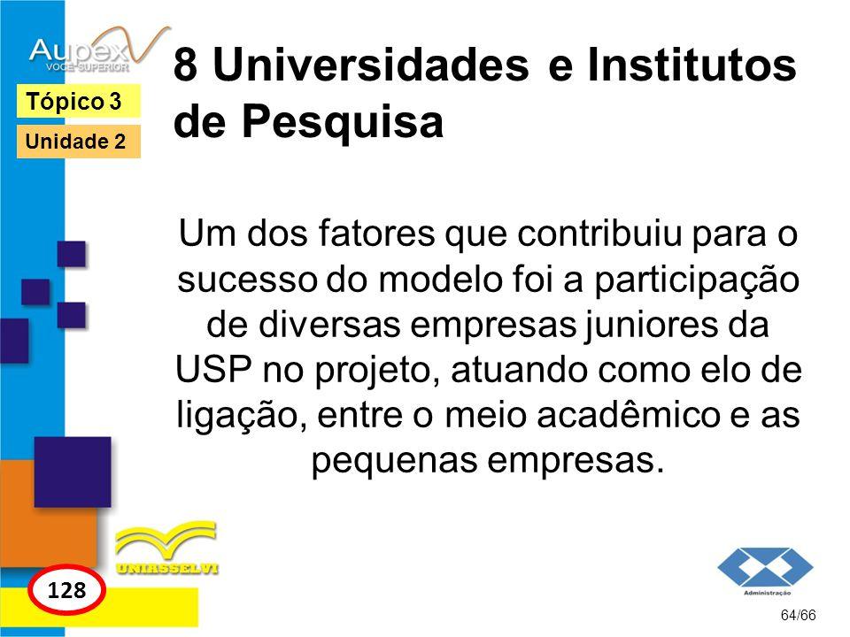8 Universidades e Institutos de Pesquisa