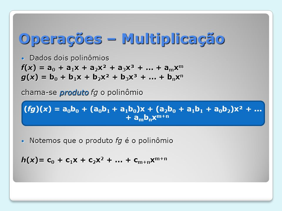 Operações – Multiplicação