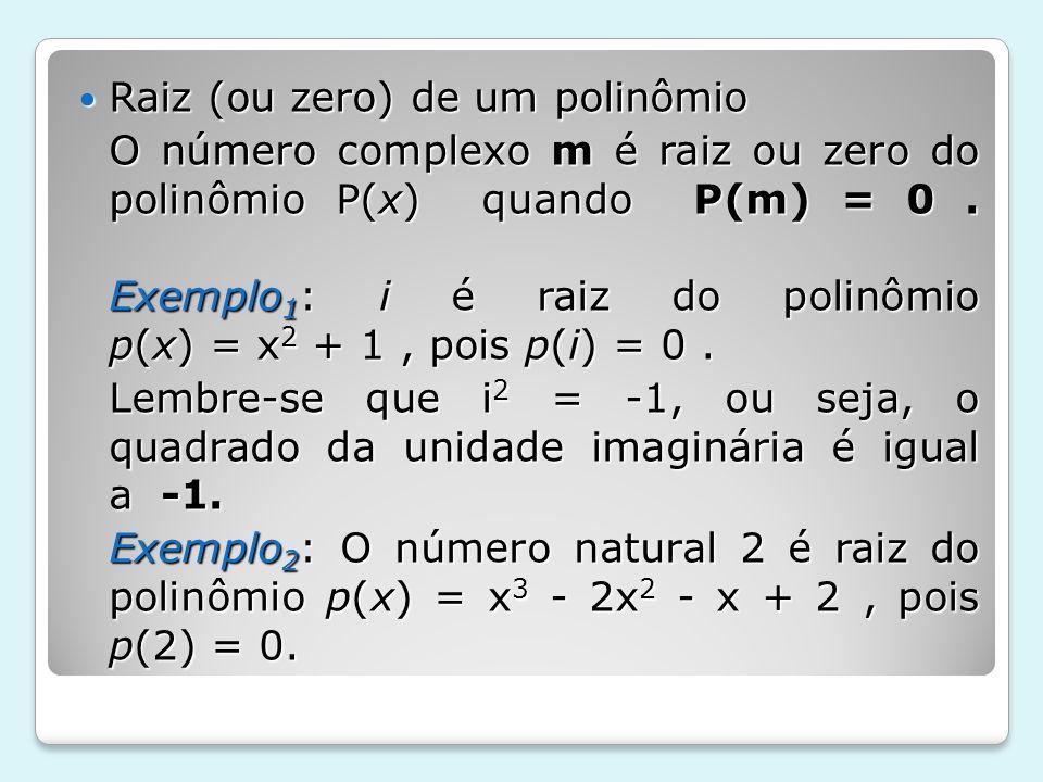 Raiz (ou zero) de um polinômio
