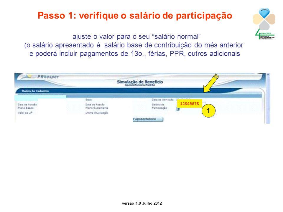 Passo 1: verifique o salário de participação