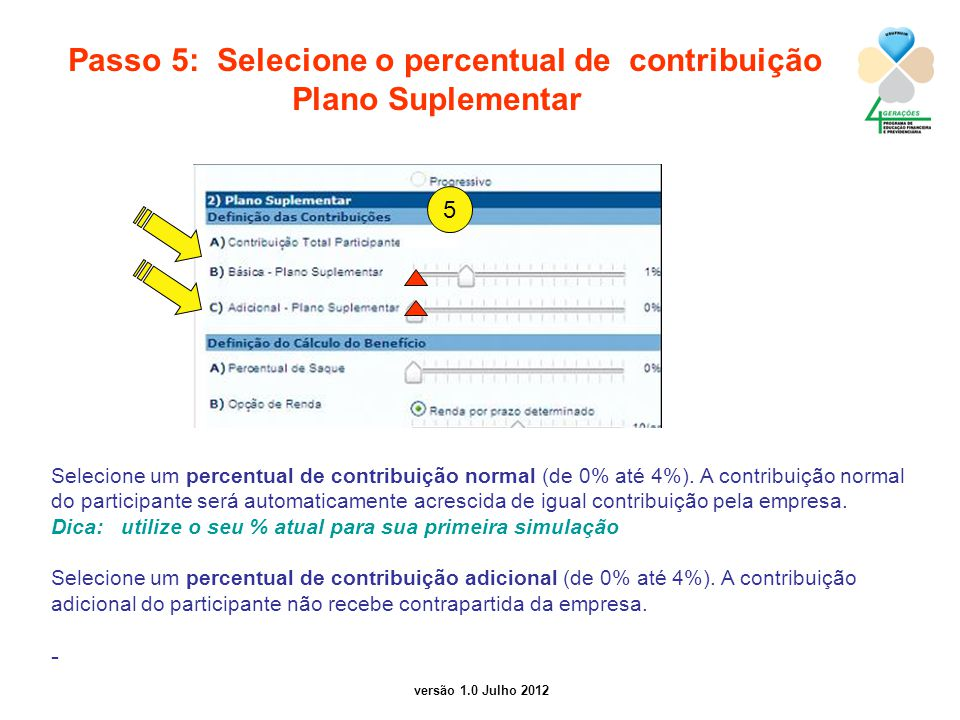 Passo 5: Selecione o percentual de contribuição