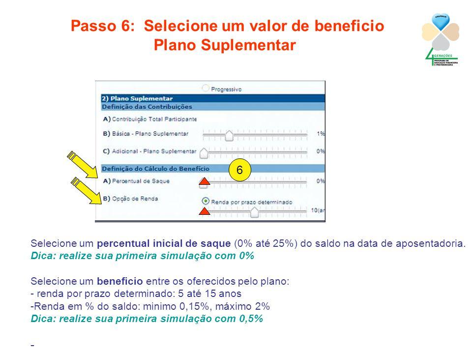 Passo 6: Selecione um valor de beneficio