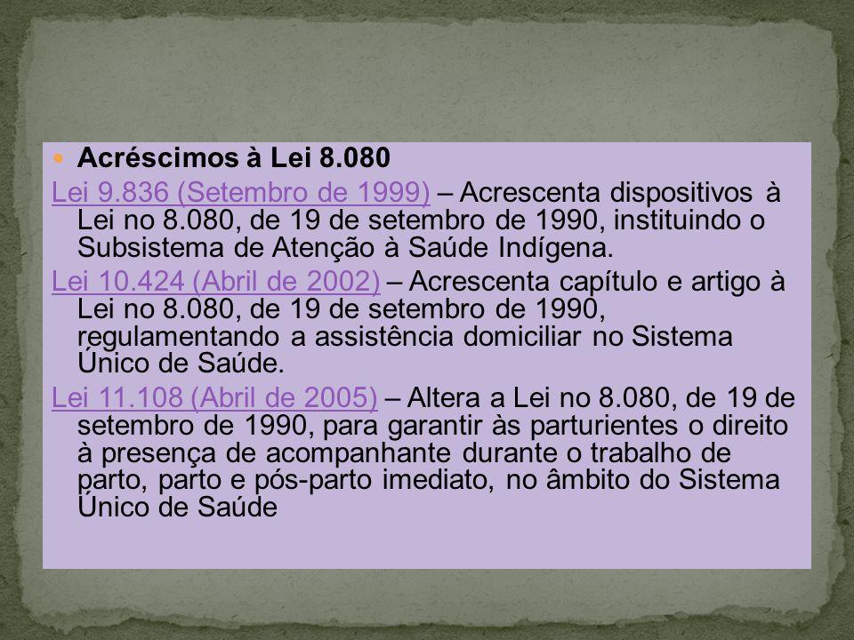 Acréscimos à Lei 8.080
