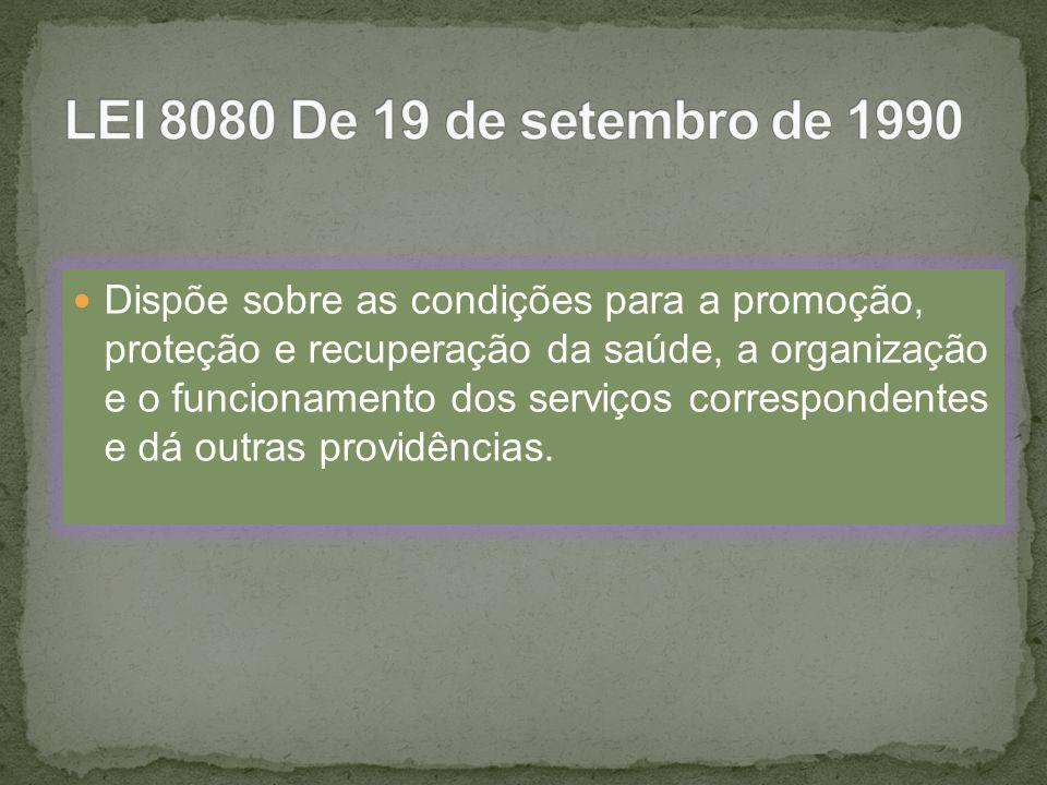 LEI 8080 De 19 de setembro de 1990