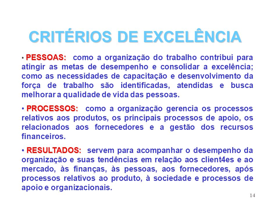 CRITÉRIOS DE EXCELÊNCIA