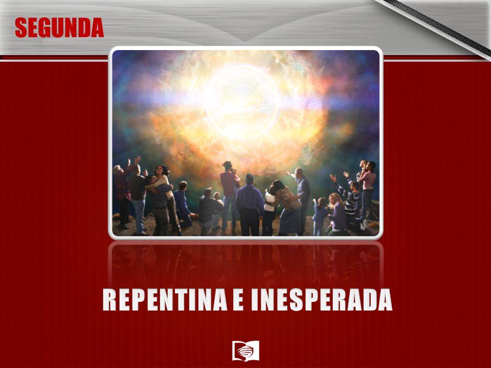 REPENTINA E INESPERADA