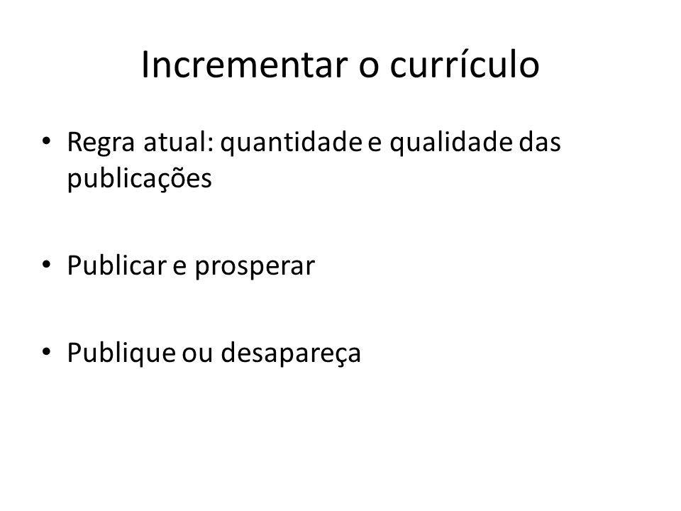 Incrementar o currículo