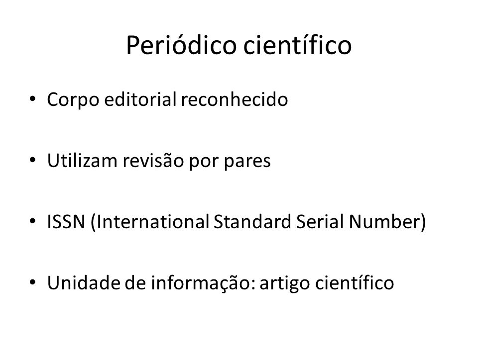 Periódico científico Corpo editorial reconhecido