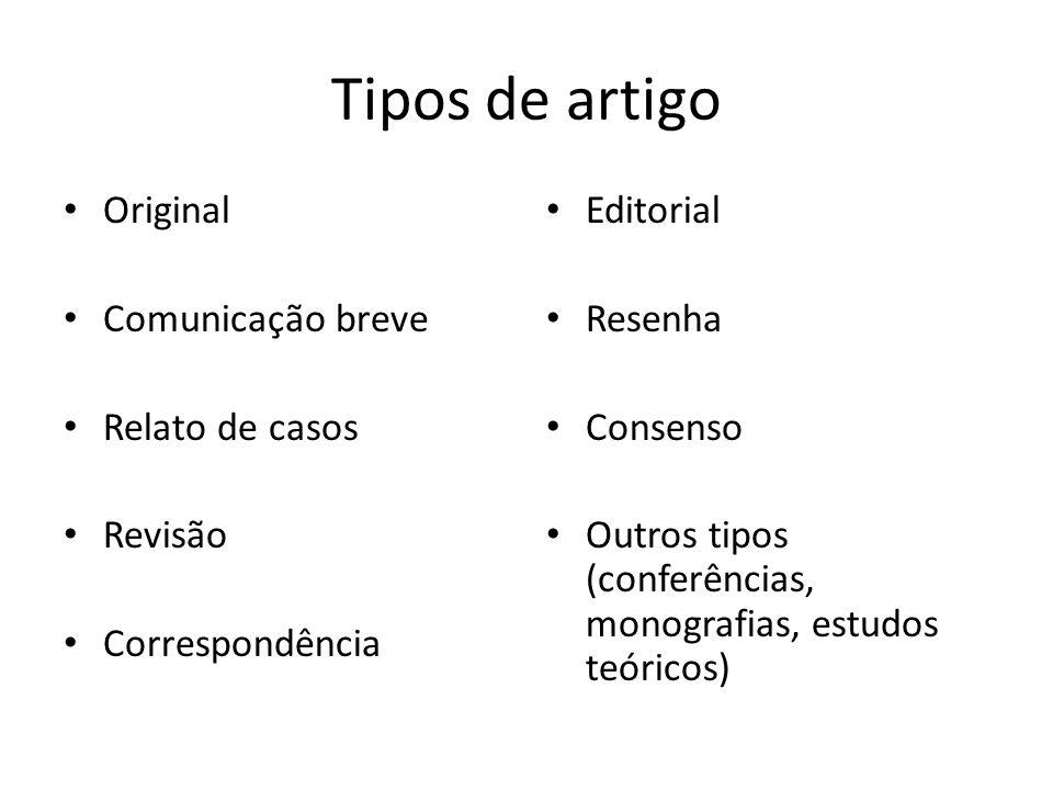Tipos de artigo Original Comunicação breve Relato de casos Revisão