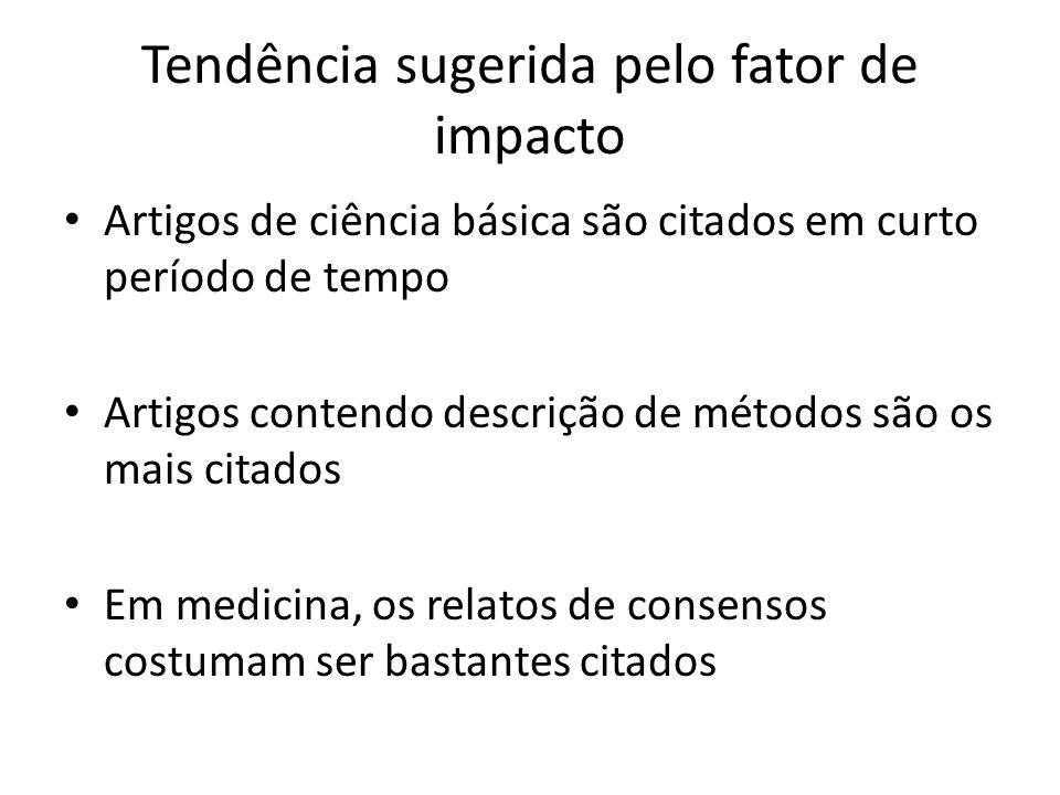 Tendência sugerida pelo fator de impacto