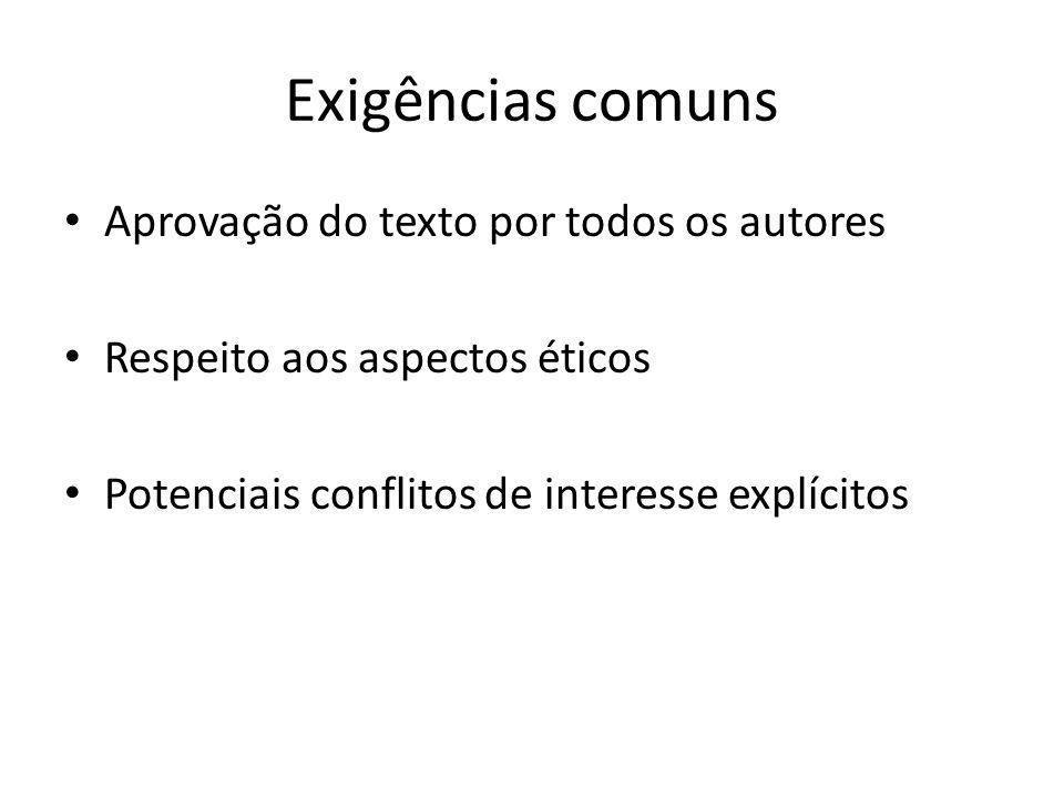 Exigências comuns Aprovação do texto por todos os autores