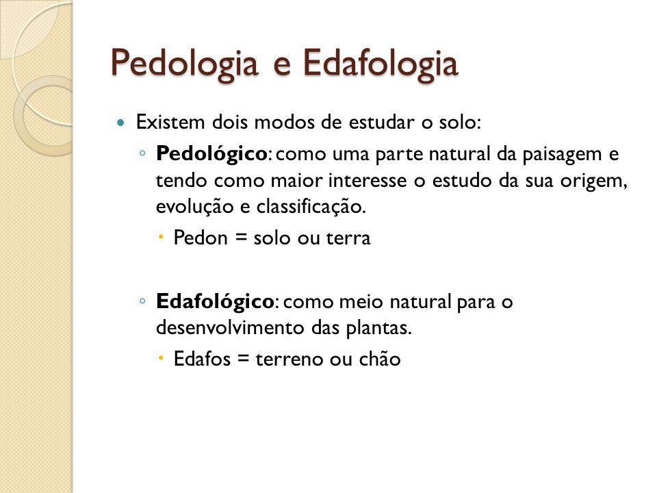 Pedologia e Edafologia