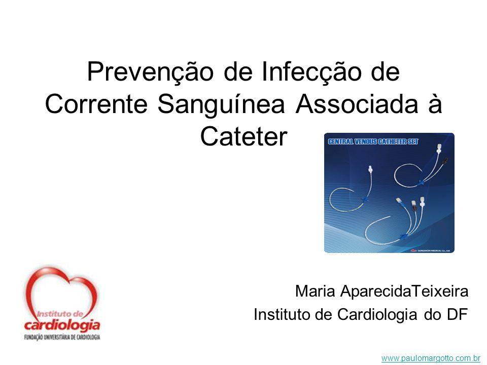 Prevenção de Infecção de Corrente Sanguínea Associada à Cateter