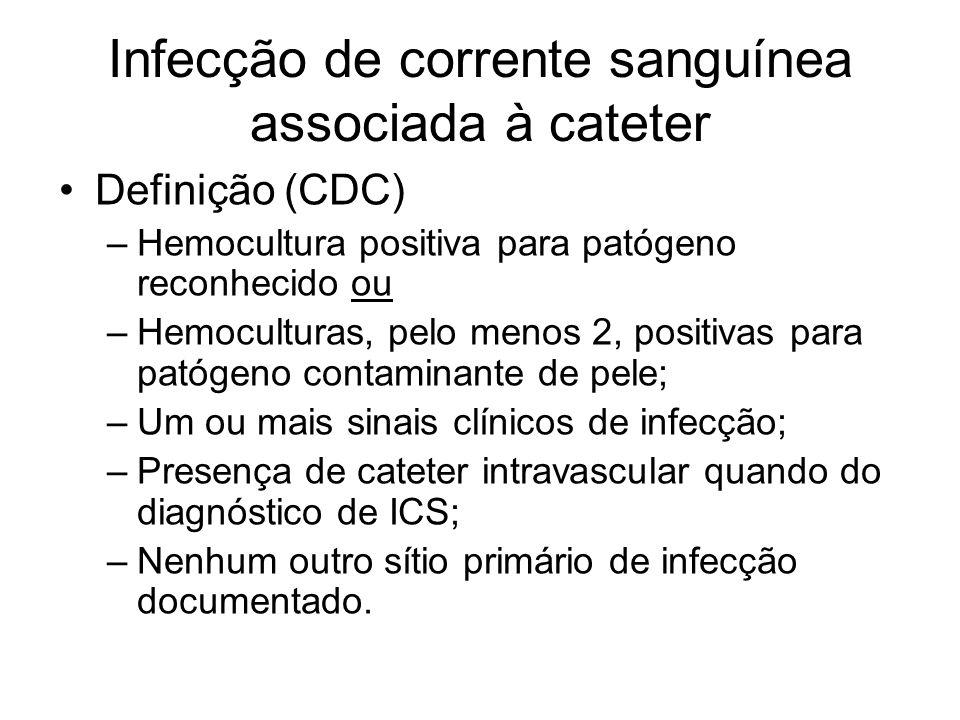 Infecção de corrente sanguínea associada à cateter