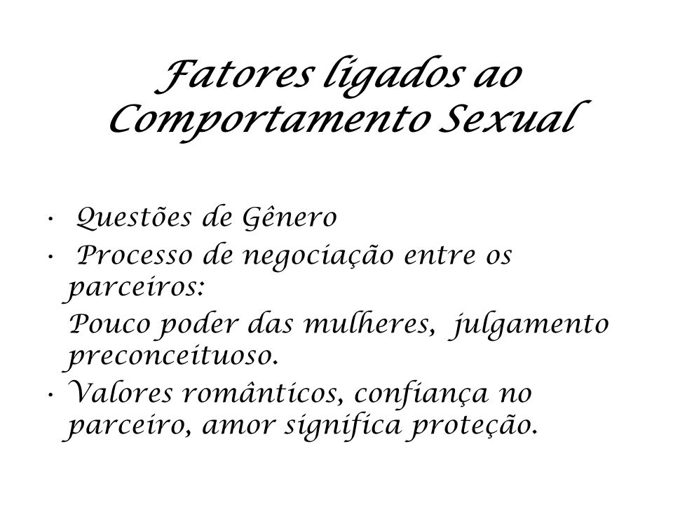 Fatores ligados ao Comportamento Sexual