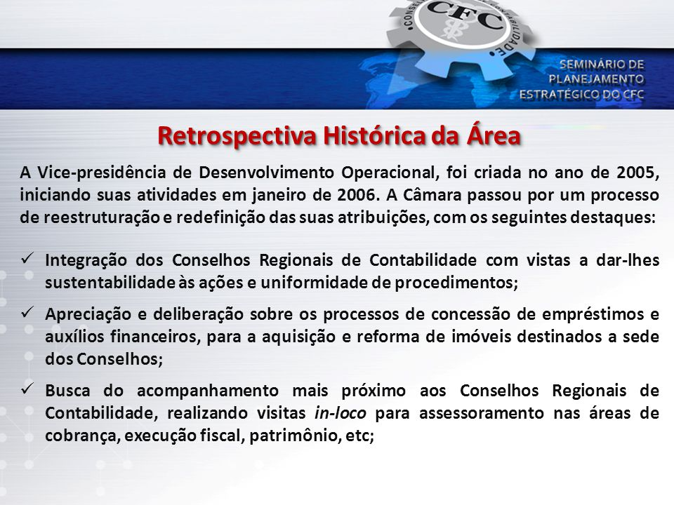 Retrospectiva Histórica da Área