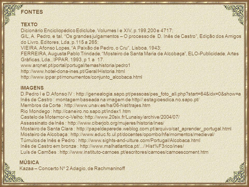 FONTES TEXTO. Dicionário Encicliopédico Ediclube, Volumes I e XIV, p.199,200 e 4717;