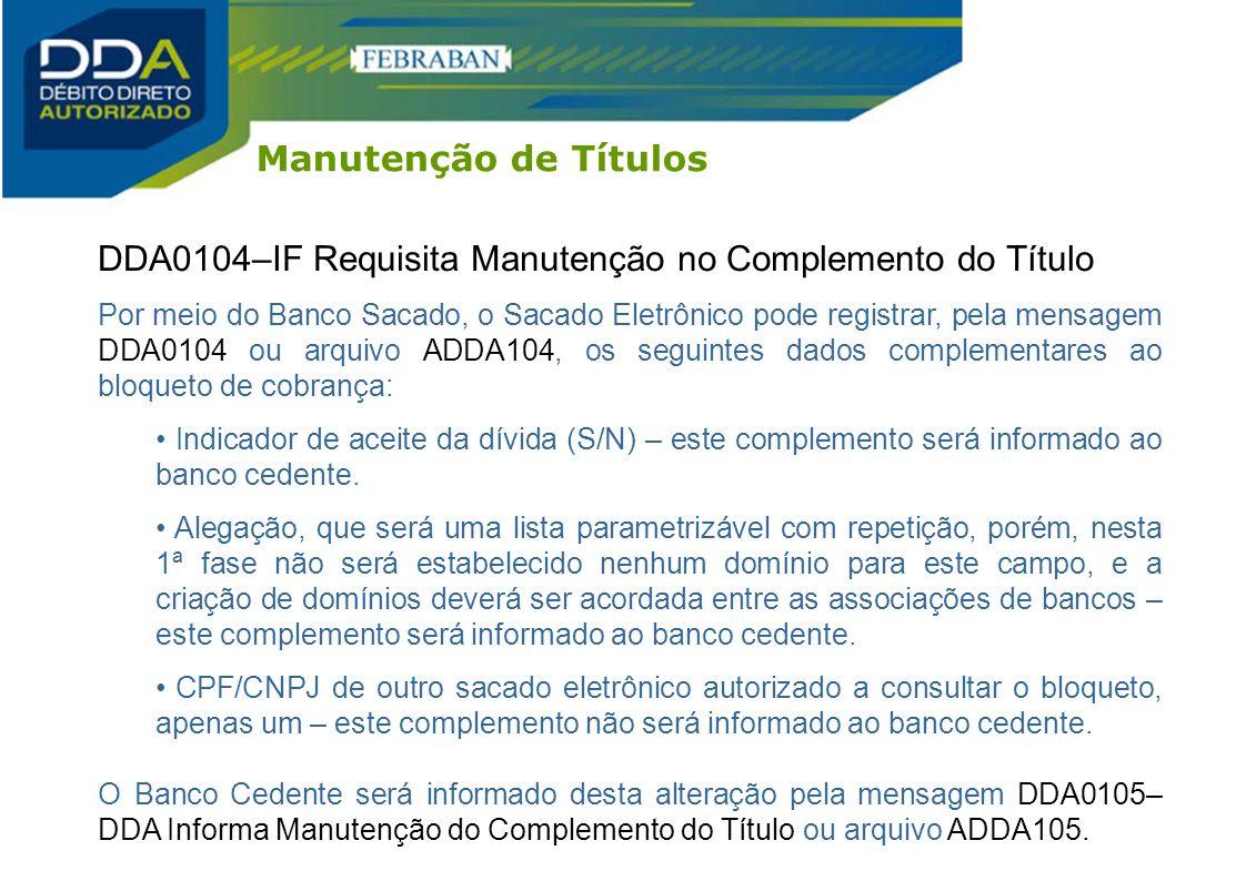 DDA0104–IF Requisita Manutenção no Complemento do Título