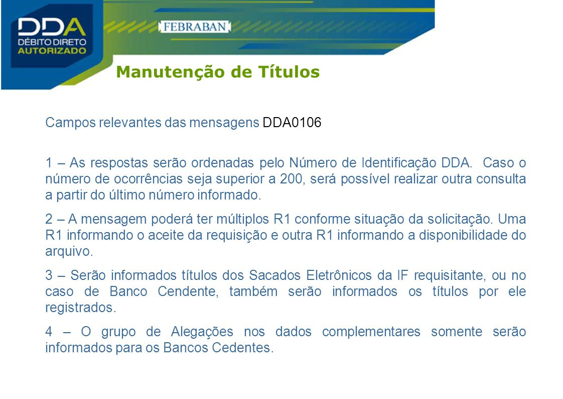 Manutenção de Títulos Campos relevantes das mensagens DDA0106