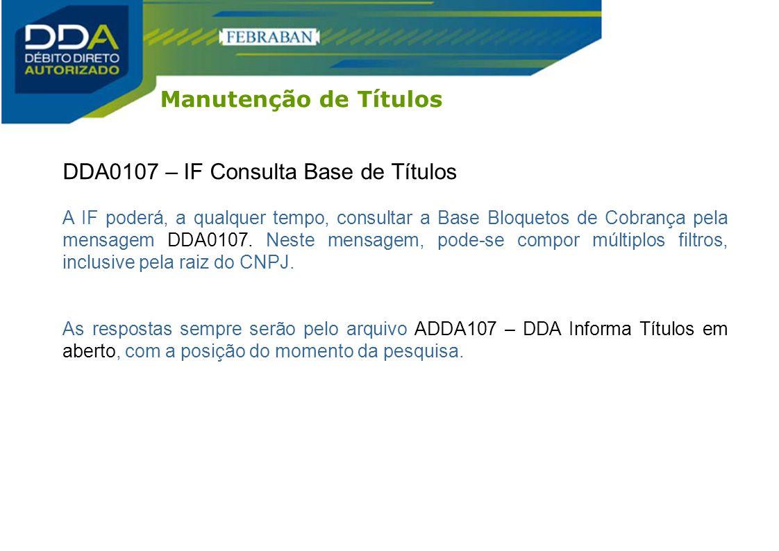 DDA0107 – IF Consulta Base de Títulos