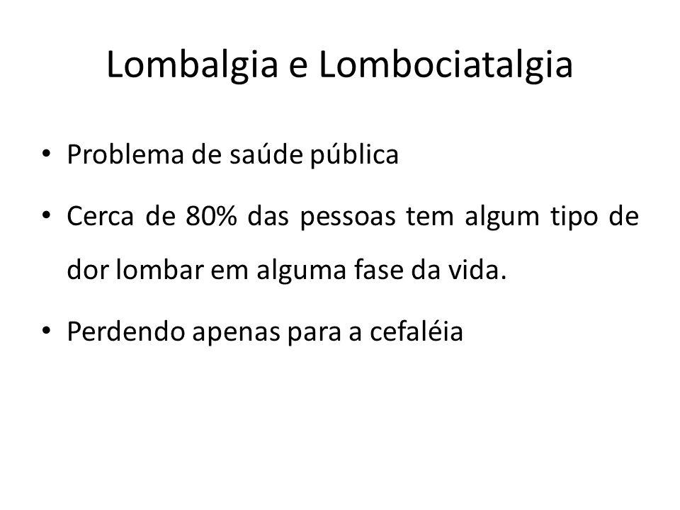 Lombalgia e Lombociatalgia