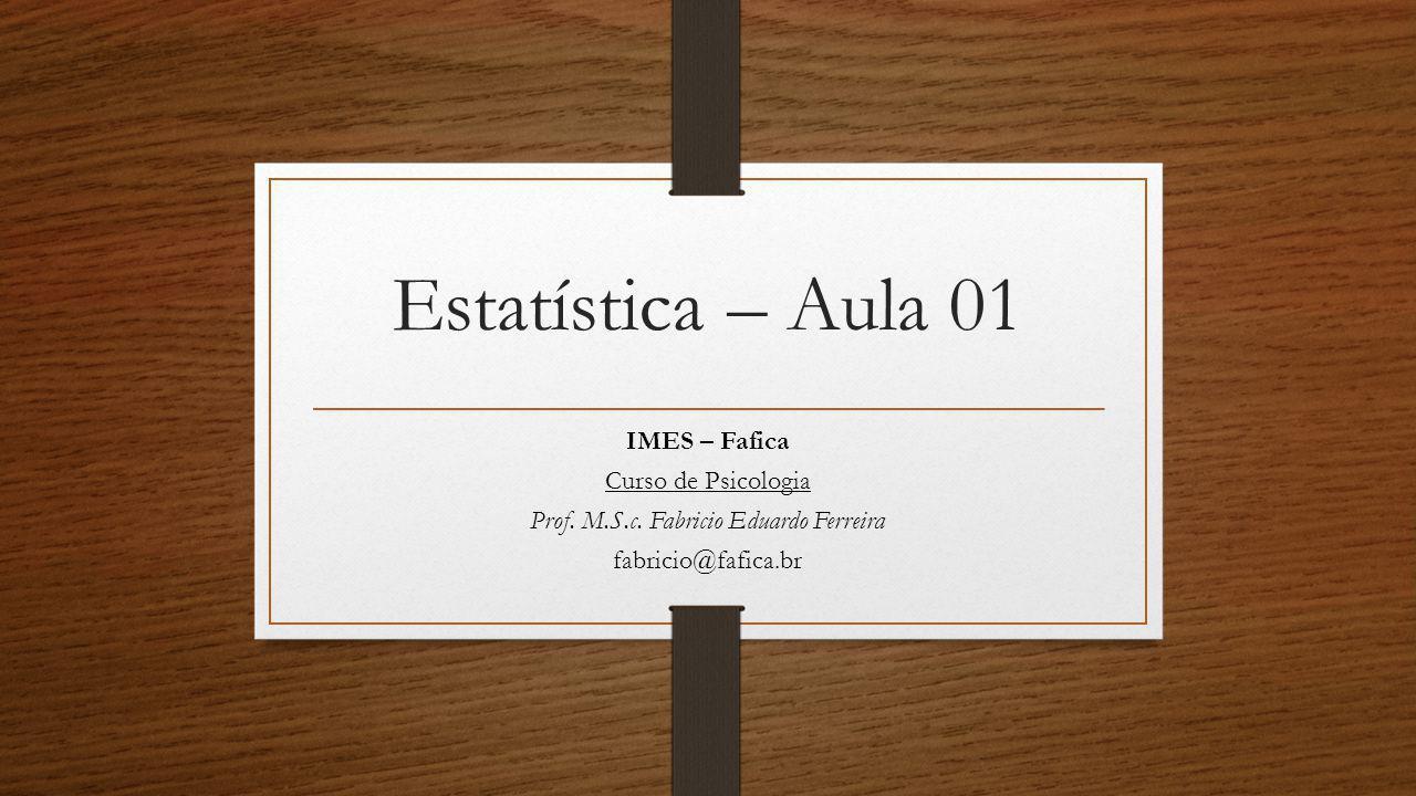Prof. M.S.c. Fabricio Eduardo Ferreira