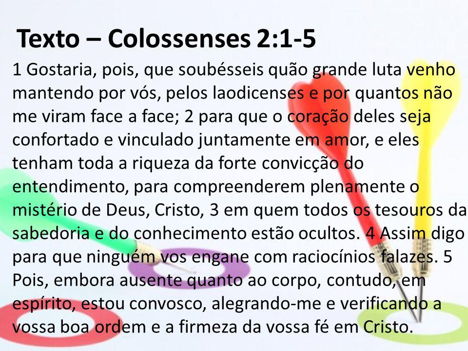 Texto – Colossenses 2:1-5