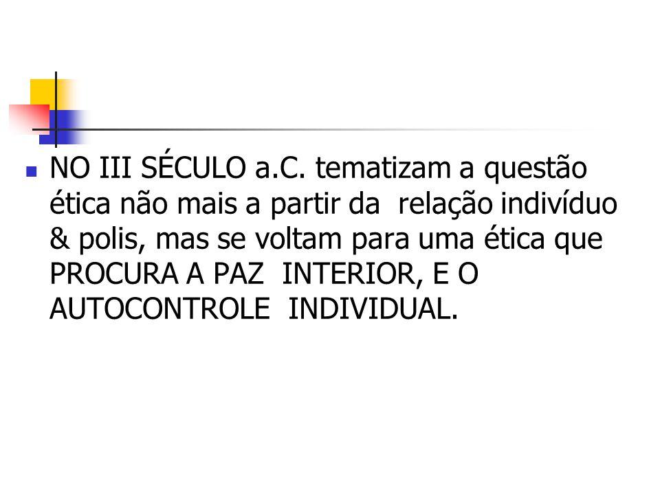 NO III SÉCULO a.C.