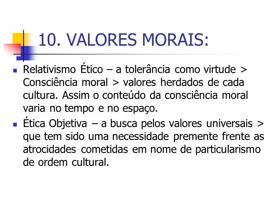10. VALORES MORAIS: