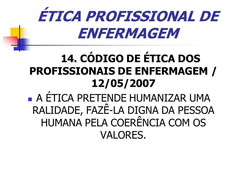 ÉTICA PROFISSIONAL DE ENFERMAGEM