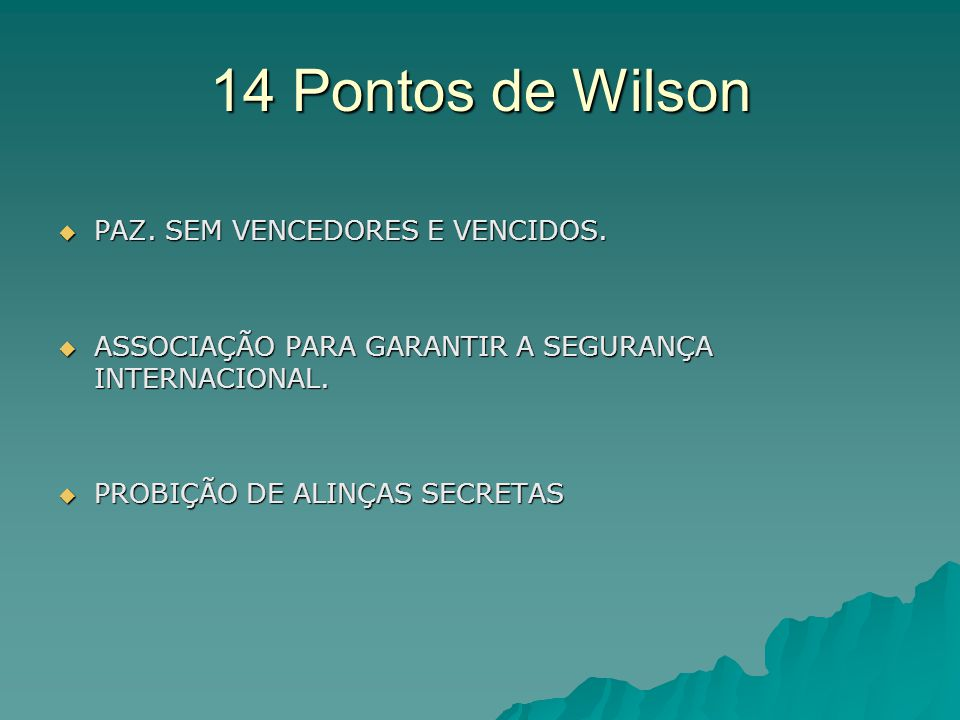 14 Pontos de Wilson PAZ. SEM VENCEDORES E VENCIDOS.
