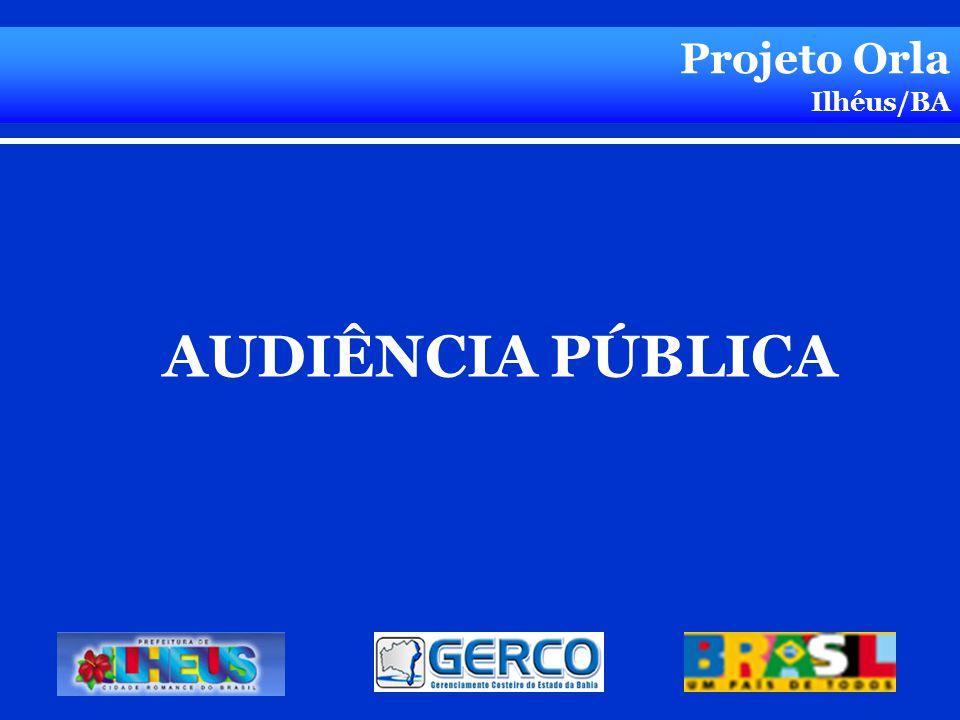 Projeto Orla Ilhéus/BA AUDIÊNCIA PÚBLICA