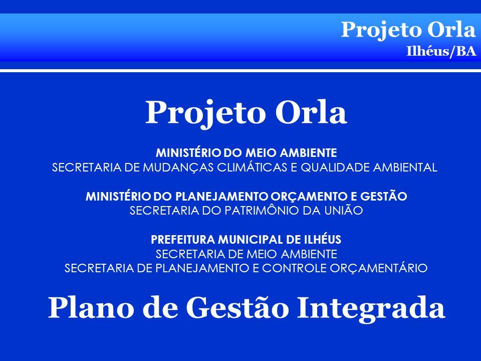 Projeto Orla Plano de Gestão Integrada Projeto Orla Ilhéus/BA