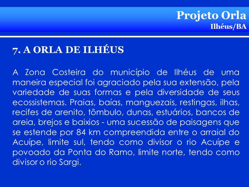 Projeto Orla 7. A ORLA DE ILHÉUS