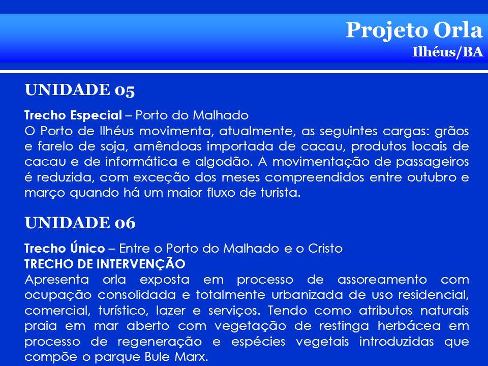 Projeto Orla UNIDADE 05 UNIDADE 06 Ilhéus/BA