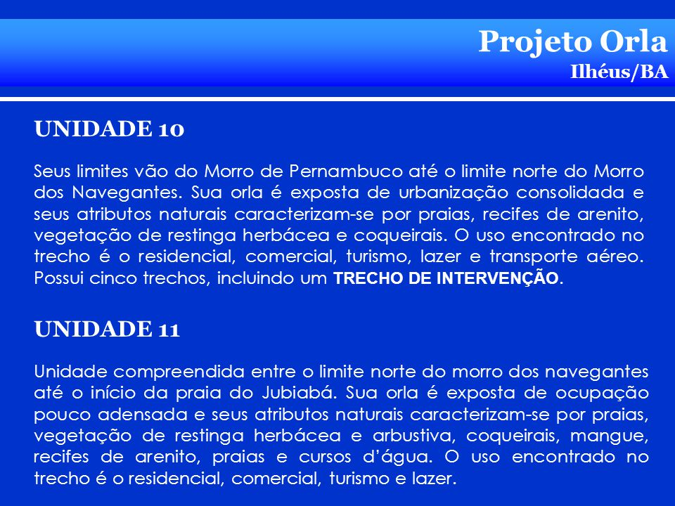 Projeto Orla UNIDADE 10 UNIDADE 11 Ilhéus/BA