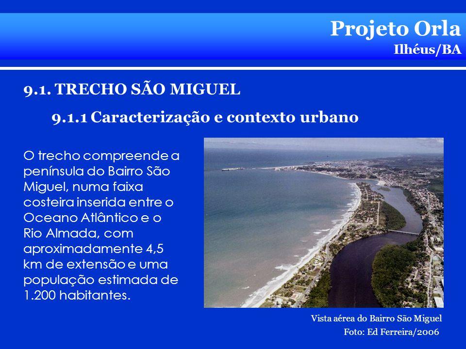 Projeto Orla 9.1. TRECHO SÃO MIGUEL