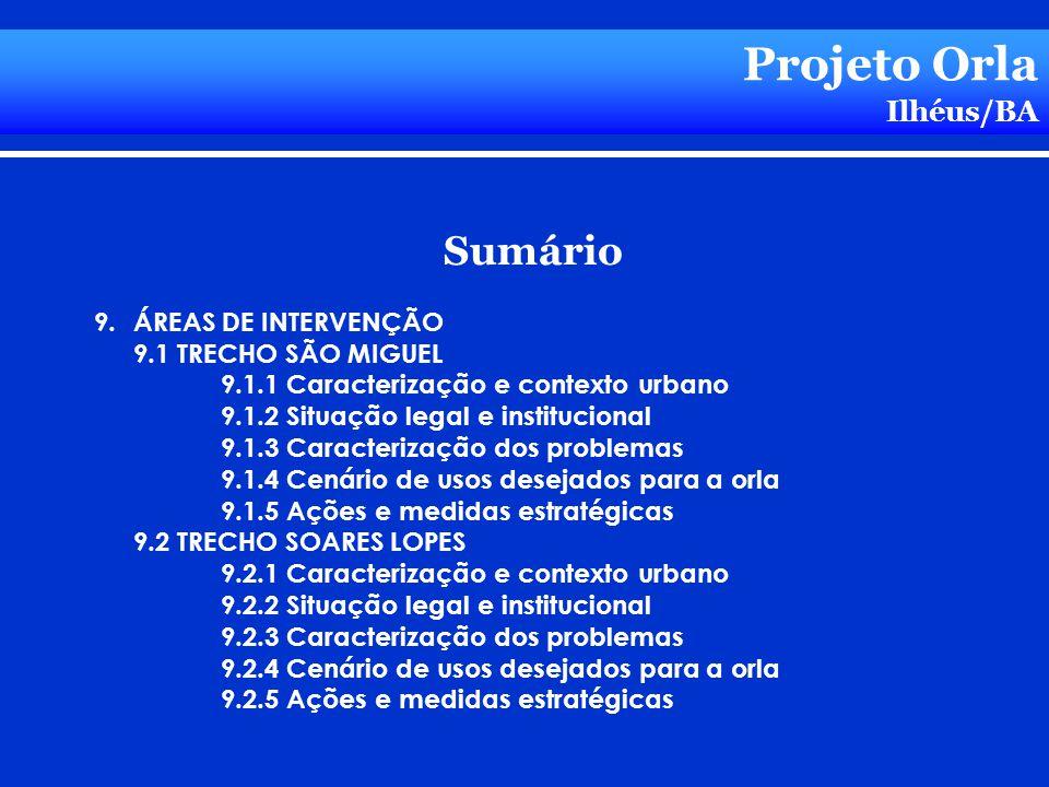 Projeto Orla Sumário Ilhéus/BA ÁREAS DE INTERVENÇÃO
