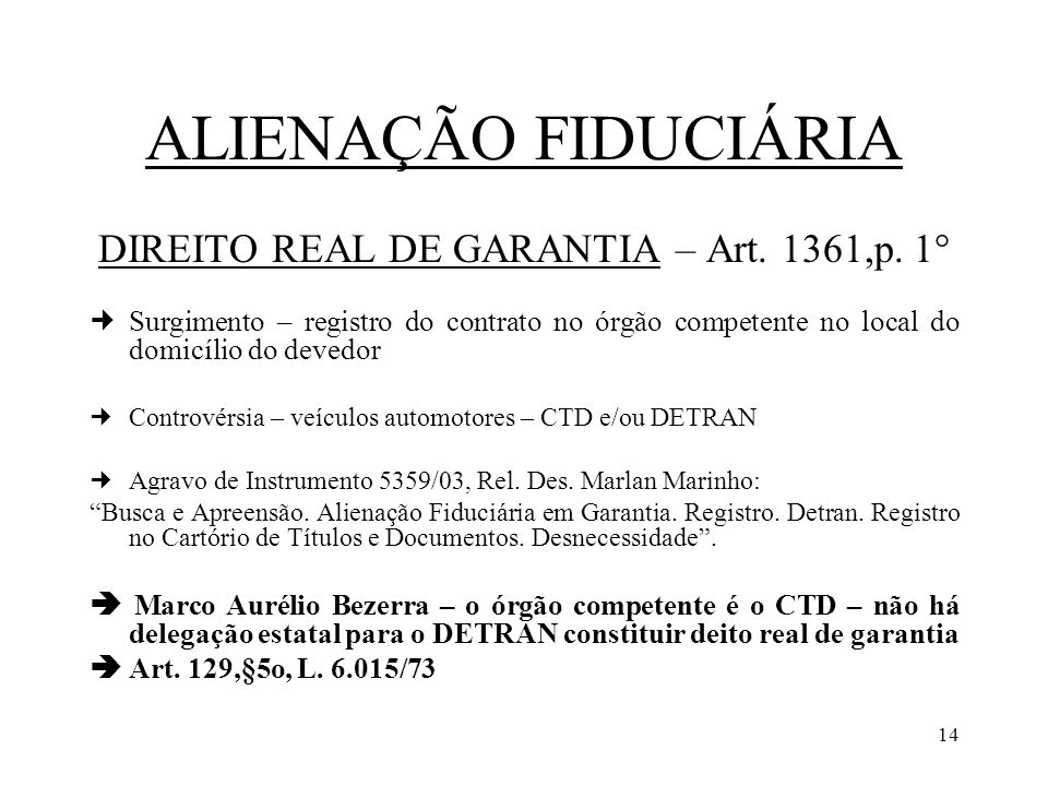 DIREITO REAL DE GARANTIA – Art. 1361,p. 1°