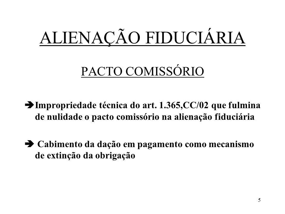 ALIENAÇÃO FIDUCIÁRIA PACTO COMISSÓRIO