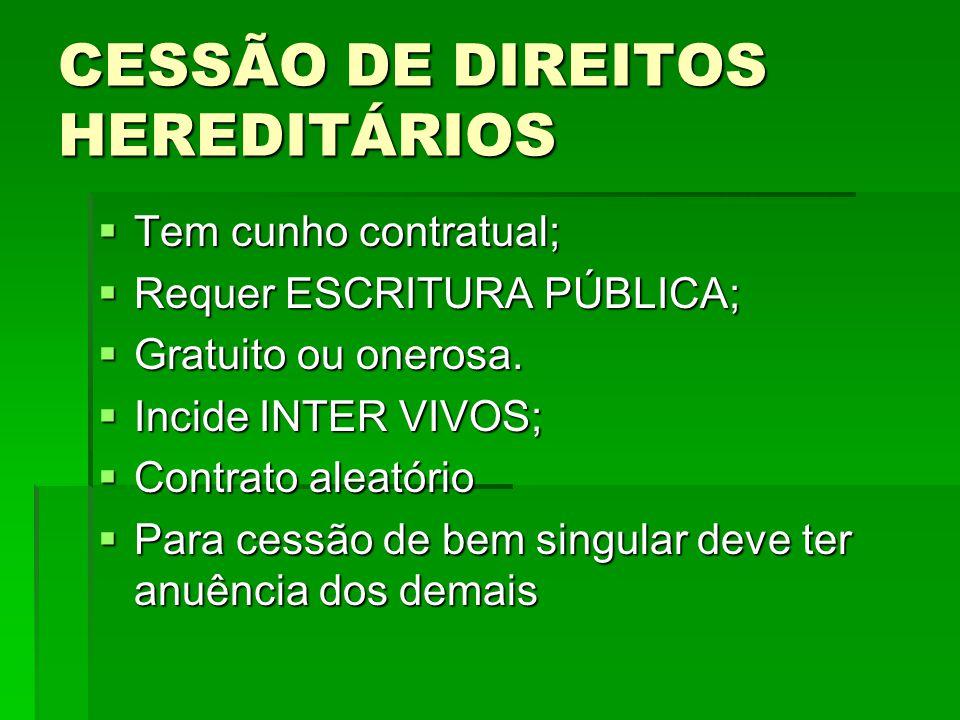 CESSÃO DE DIREITOS HEREDITÁRIOS