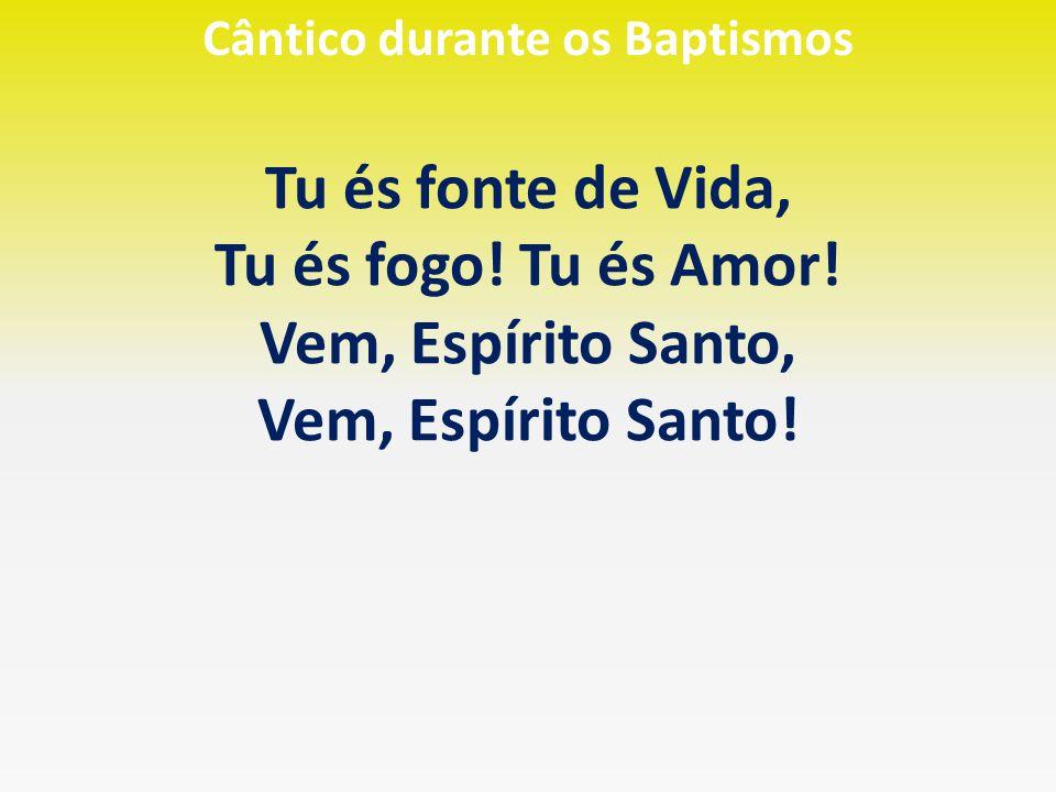 Cântico durante os Baptismos