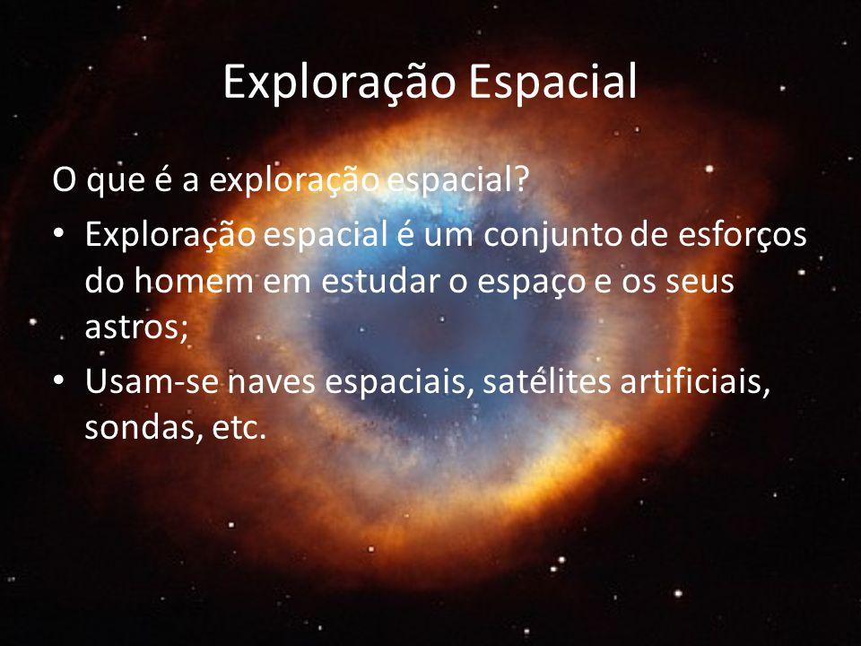 Exploração Espacial O que é a exploração espacial