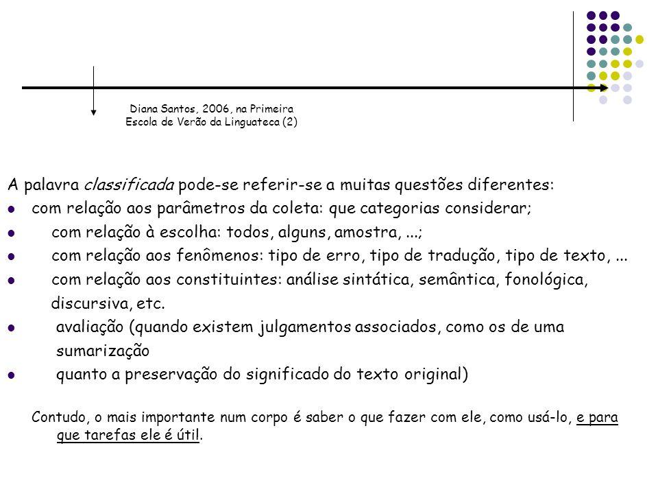 Diana Santos, 2006, na Primeira Escola de Verão da Linguateca (2)