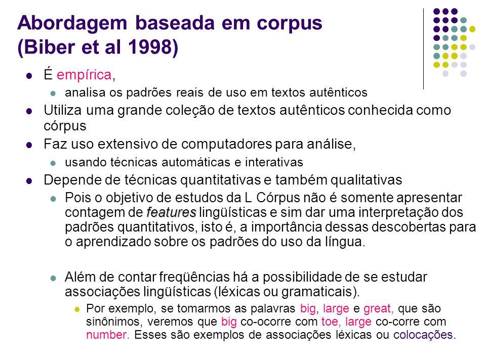 Abordagem baseada em corpus (Biber et al 1998)