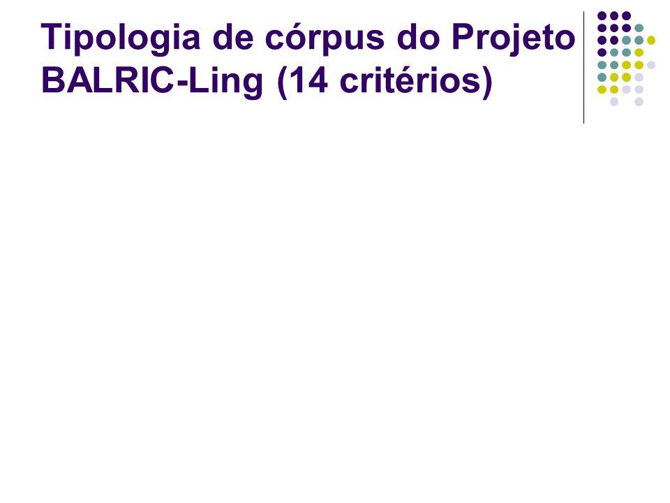 Tipologia de córpus do Projeto BALRIC-Ling (14 critérios)