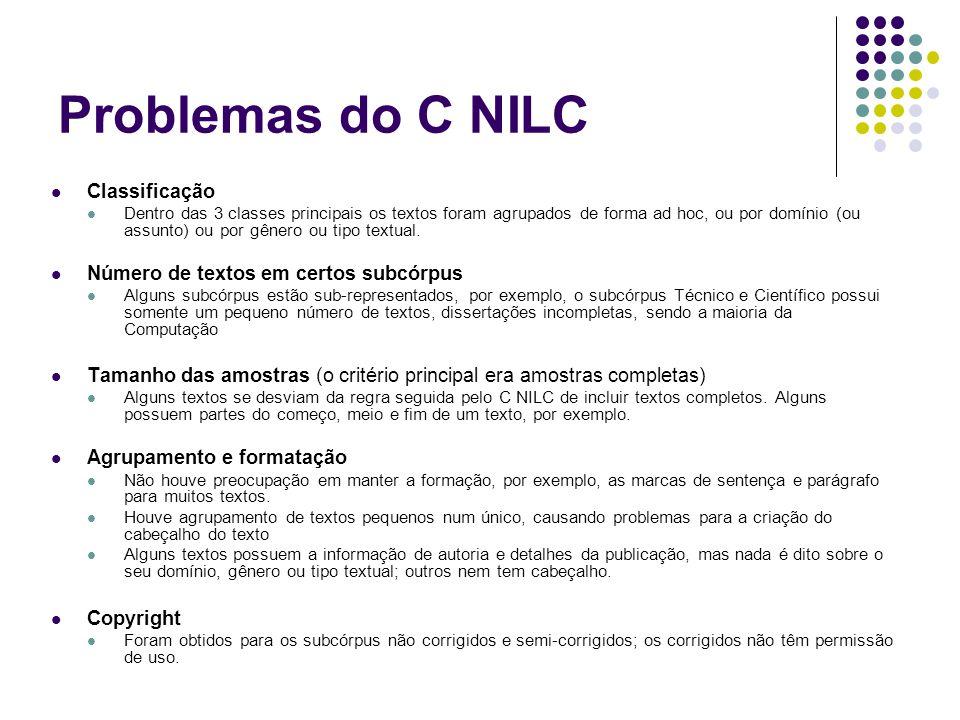 Problemas do C NILC Classificação Número de textos em certos subcórpus