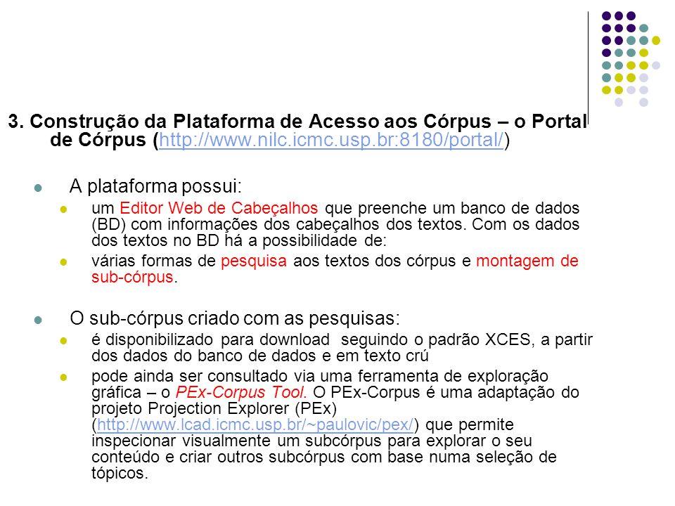 3. Construção da Plataforma de Acesso aos Córpus – o Portal de Córpus (http://www.nilc.icmc.usp.br:8180/portal/)